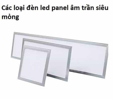 cac loai den led panel